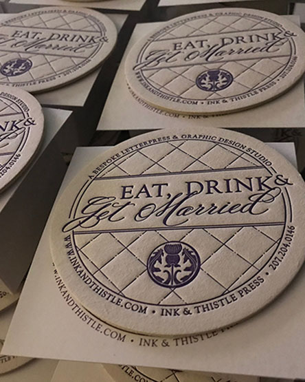 eat drink and get married letterpress coasters - ink & thistle press